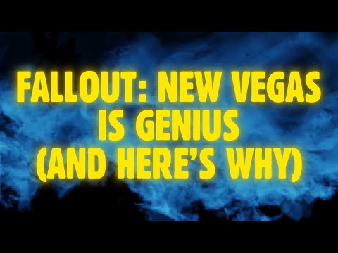 Fallout: New Vegas Is Genius, And Here's Why