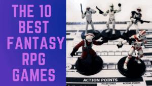 The 10 Best Fantasy RPG Games